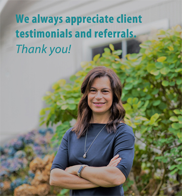 We always appreciate client testimonials and referrals. Thank you!